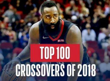 Top 100 Crossover năm 2018 của NBA