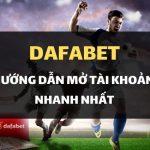 Hướng dẫn bạn tạo tài khoản Dafabet dễ dàng chỉ trong 2 phút!