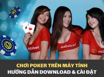 Hướng dẫn: Tải về Game Poker chơi trên máy tính!