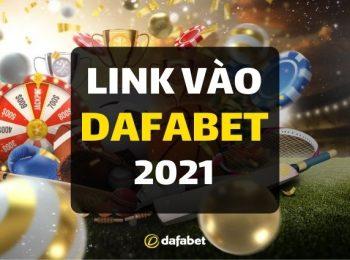 Link vào nhà cái Dafabet an toàn cho năm 2021