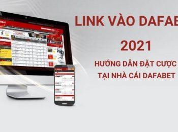 Link vào Dafabet (Link Dafa99 – Dafabet.com): Hướng dẫn đặt cược 2021!