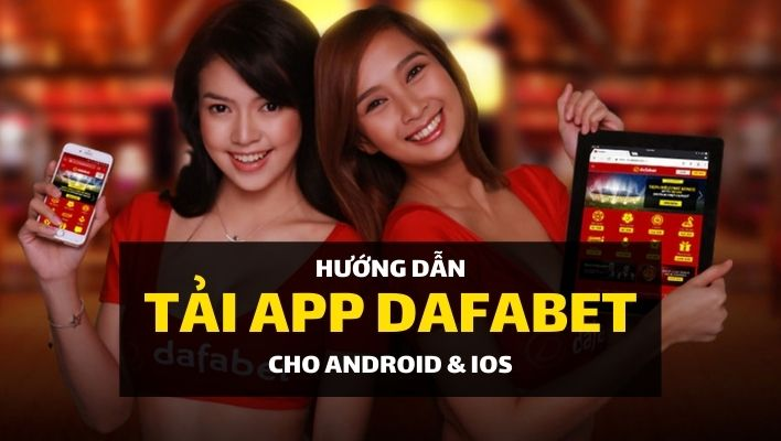dafabet-mobile-tai-ve-ung-dung-dafabet-android-ios (2)